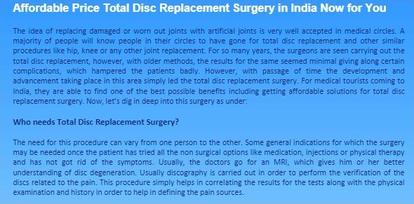 What is the COST Of Total Disc Replacement Surgery in India? Why is Total Disc Replacement Surgery So Affordable Price? Know about the surgery and answers to FAQs at Spine and Neuro Surgery Hospital India  https://goo.gl/2Fr0zg