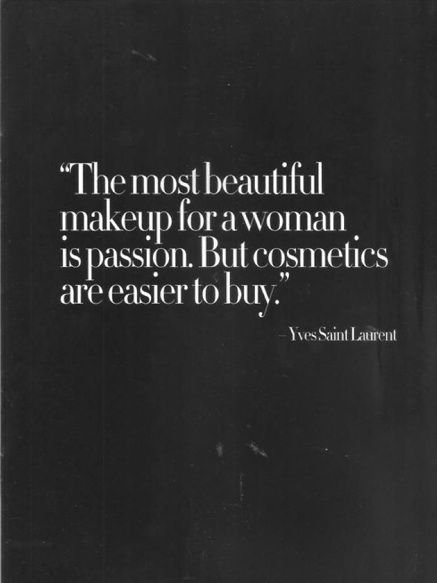 yves saint laurent: what are you passionate about?
