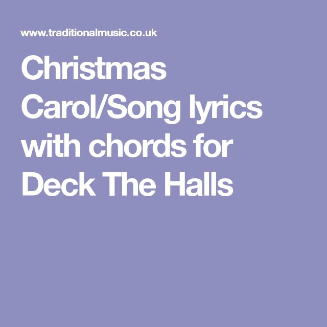 Christmas Carol/Song lyrics with chords for Deck The Halls