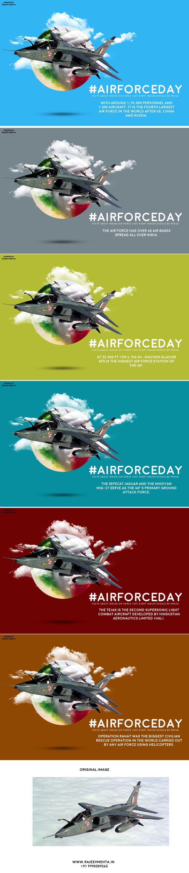 #AirForceDay : 6 Graphics that define greatness of Indian Air Force. Designed by GFX Designer & Social Media Graphic Designer Rajeev Mehta .