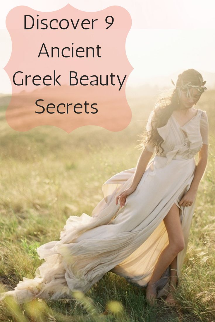 Discover 9 Ancient Greek Beauty Secrets... There is a reason why an exceptionally beautiful woman is called a Greek Goddess!