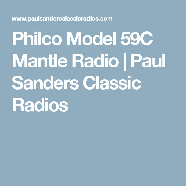 Philco Model 59C Mantle Radio | Paul Sanders Classic Radios