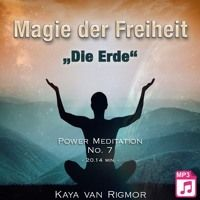 "Power Meditation - Magie der Freiheit No . 7 - ""Die Erde"" - Hörprobe by Erfolge.CLUB on SoundCloud"