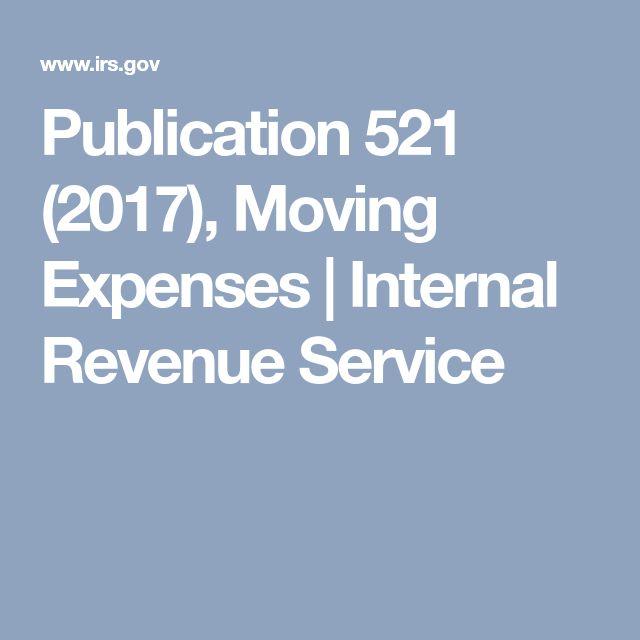 Publication 521 (2017), Moving Expenses   Internal Revenue Service