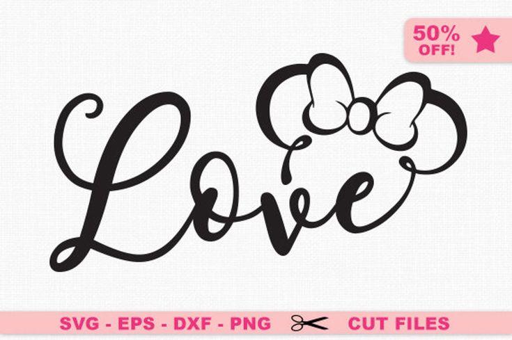 Download Love svg, Minnie svg, Disney love svg, Mickey svg, Love ...