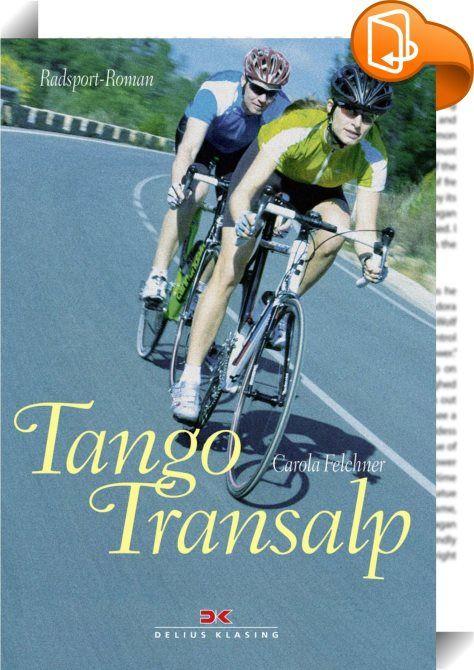 Tango Transalp    :  Eine Alpenüberquerung mit dem Rennrad ist der Traum der meisten Freizeit-Radsportler. Ganz besonders hoch im Kurs steht die berühmte TOUR-Transalp: Die Teilnehmer überqueren in mehreren Tagesetappen und aufgeteilt in Zweierteams – gewertet wird die Zeit des langsameren Fahrers – den Alpenkamm. Carola Felchner, selbst erfolgreiche Finisherin, lässt ihre Protagonistin in einem Mixed-Team (Mann/Frau) über die Berge kurbeln. Auslöser: eine leichtfertige Wette. Ziel: ei...