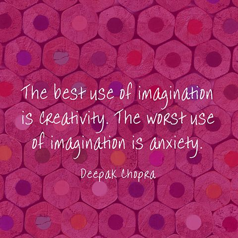 So true! Quote About Imagination - Deepak Chopra