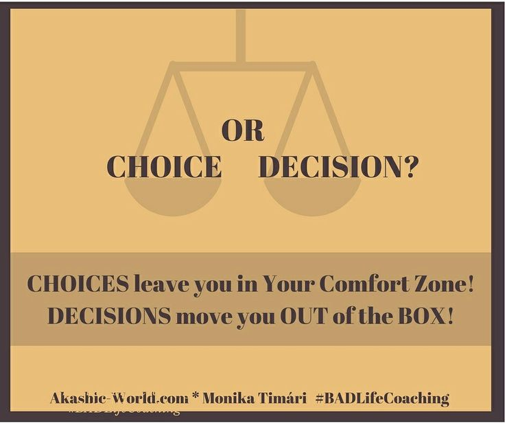 akashic0world: Making a CHOICE is a lighter variation of making a DECISION.  Choices may come back in the same or a similar way. That doesn't require your whole Power.  A DECISION requires your HEART, MIND, BODY. Decide with your Heart, act with your MIND and take actions with your BODY! Decisions hardly come back in the same form, as it bring CHANGES! :) #choice #change #life #decision #success #quotes #lifequotes #motivation #motivationalmonday