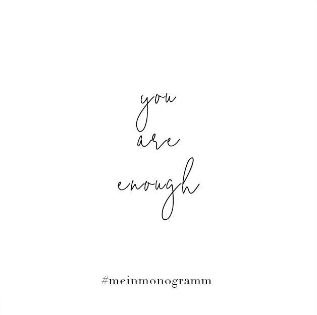 You Are Enough Zitat Englisch Kurz Nachdenken Hoffnung