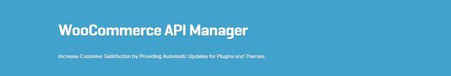 WooCommerce plugins: WooCommerce API Manager Extension 1.4.2