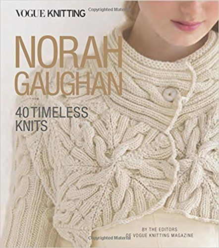 Pdf Download Vogue Knitting Norah Gaughan 40 Timeless Knits Free