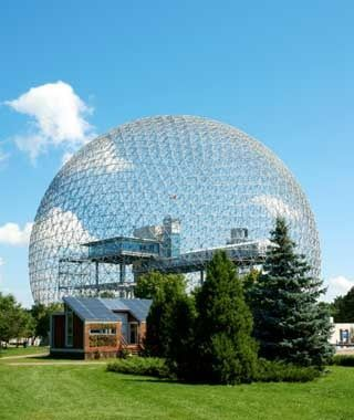 Montreal Biosphere. 1967 World's Fair in Montreal, Designed by architect Buckminster Fuller. Now run by Environment Canada as a museum, with interactive exhibits on biodiversity and climate change.
