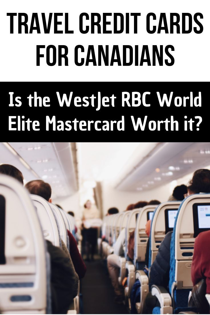Westjet Mastercard Rbc World Elite Full Review After 5 Years Of