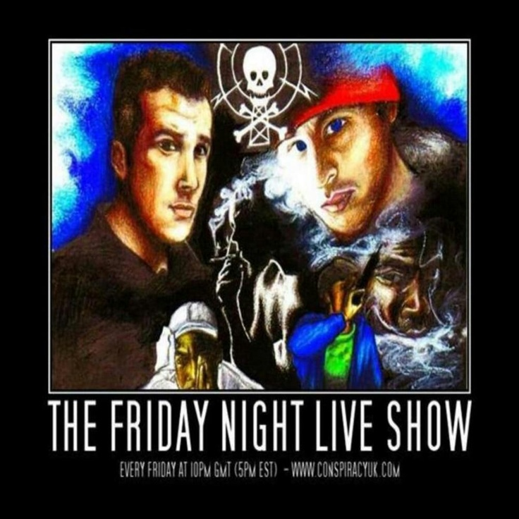 The Friday Night Live Show - made so much history happen over the past few years http://www.conspiracyblog.net