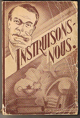 Instruisons-nous. by Frère Jean Ferdinand http://www.amazon.ca/dp/B004OG5X44/ref=cm_sw_r_pi_dp_KFjBvb0HFZQT5