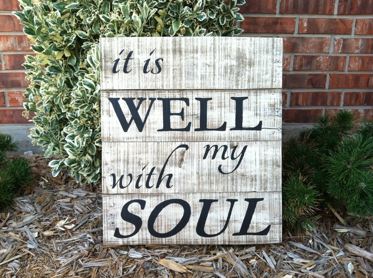 It Is Well With My SoulFavorite Signs, It Is Well, Drybrush Pallets, Pallets Signs, Pallets Wood, Custom Signs, Black Ink, Signs From Pallets, White Drybrush