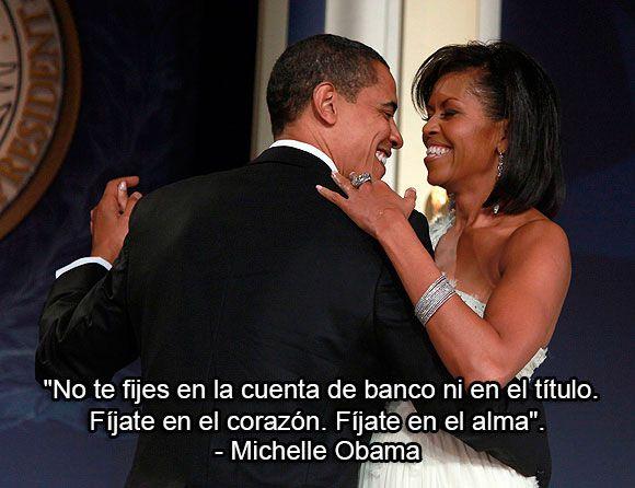 """""""No te fijes en la cuenta de banco ni en el título. Fíjate en el corazón. Fíjate en el alma"""". - Michelle Obama #frase"""