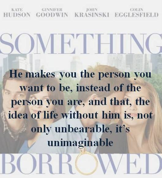 """Something borrowed ... Love this movie and this"""""""""""