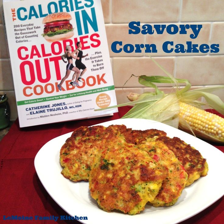 Delicious Savory Corn Cakes on http://lemoinefamilykitchen.com/2014/08/savory-corn-cakes-calories-calories-cookbook/ from The Calories In Calories Out Cookbook