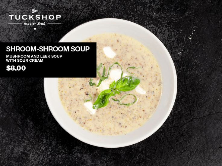 Shroom-Shroom Soup  Mushroom & Leek Soup with Sour Cream