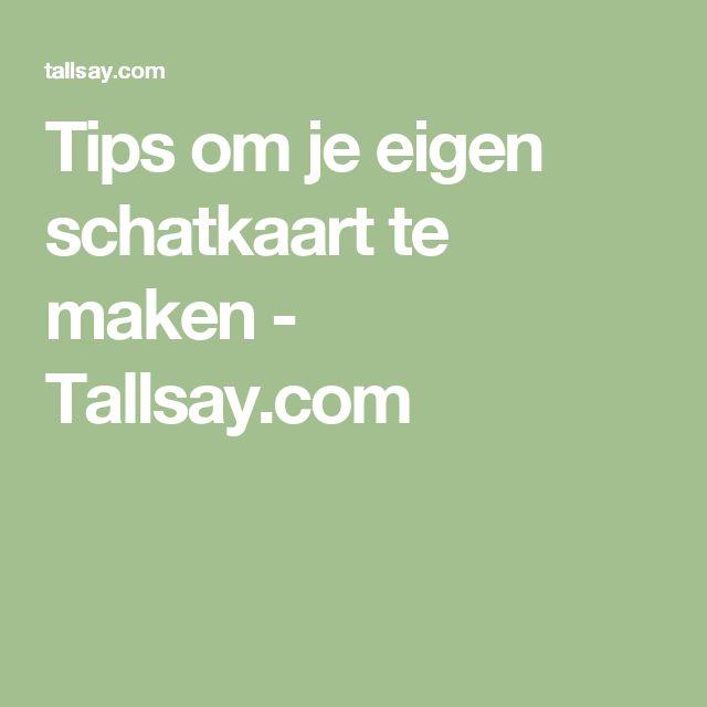 Tips om je eigen schatkaart te maken - Tallsay.com
