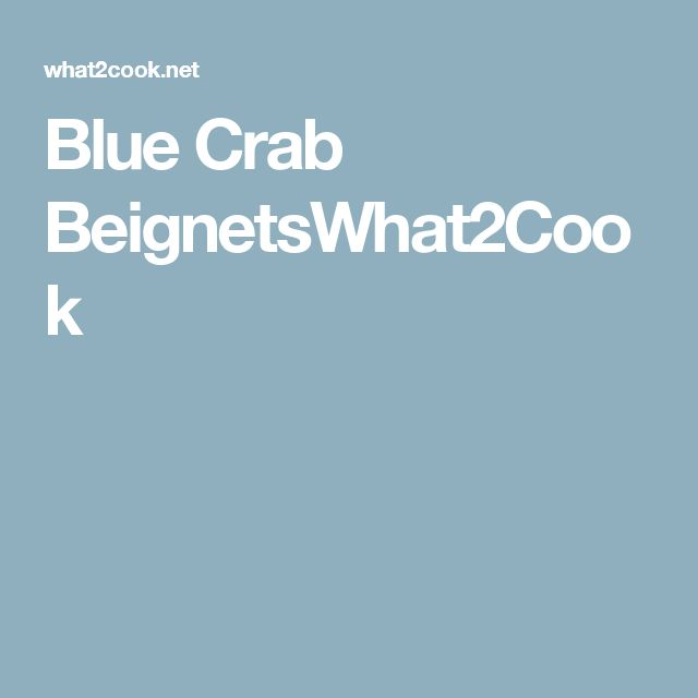 Blue Crab BeignetsWhat2Cook