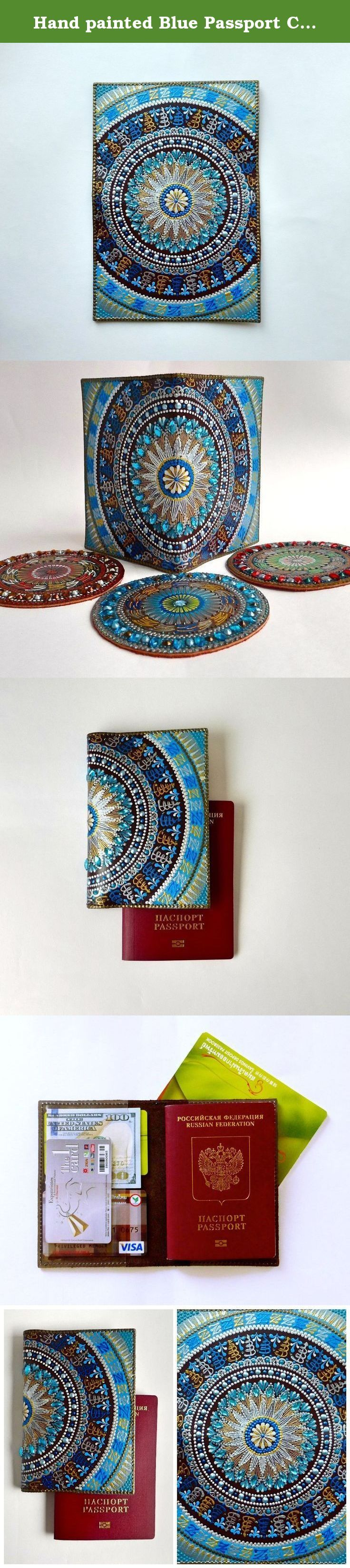 "Hand painted Blue Passport Cover Gift Mandala Personalized Passport holder Leather passport wallet. This original hand-painted Passport Cover is a great gift for oneself, for a daughter, mother, grandmother, sister or girlfriend. Passport Cover Travel Wallet ""Mandala"" looks wonderful and every single Passport & Credit Card Cover is unique. ♥ Unique handmade product. Made in Russia. ♥ Measures 7.75"" x 5.35"" inches (19.5 x 13.50 sm) open and 3.87"" x 5.35"" inches (9.75 x 13.50 sm) closed. ♥..."