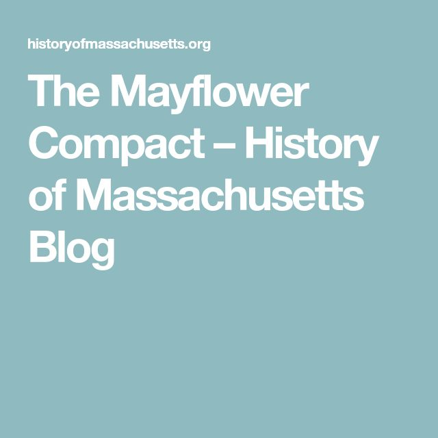 The Mayflower Compact – History of Massachusetts Blog