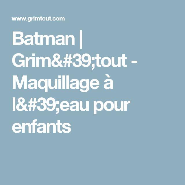 Batman |  Grim'tout - Maquillage à l'eau pour enfants