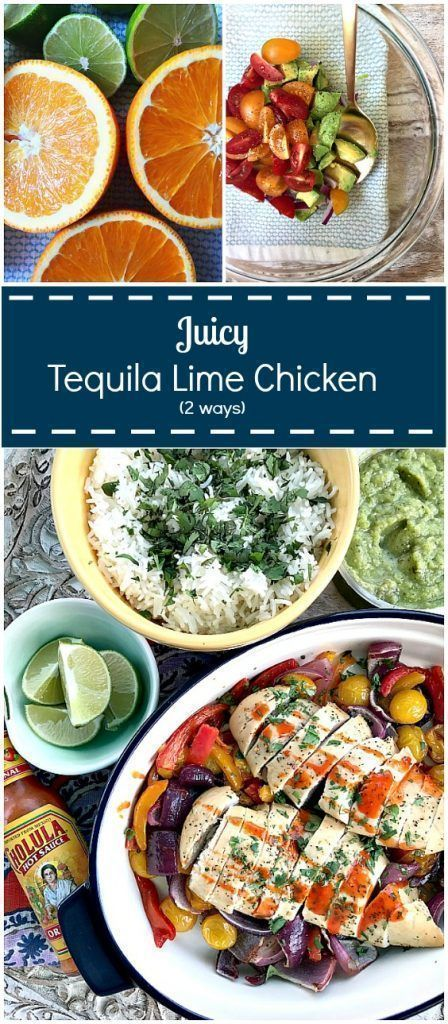 Juicy One Pan Tequila Lime Chicken Recipe Use With Fajitas Or For A Burrito Bowl