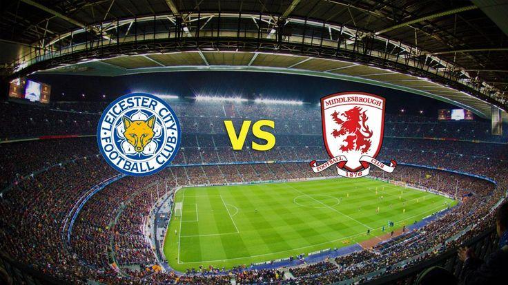Ver Leicester City vs Middlesbrough EN VIVO Online Premier League Sabado 26 de Noviembre 2016