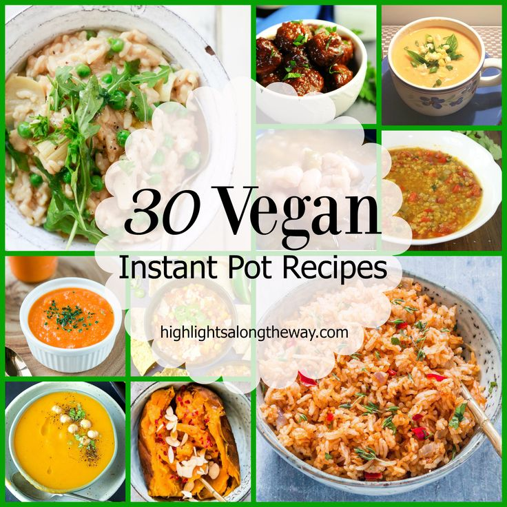Easy Vegan Instant Pot recipes! Plant-based recipes for pressure cookers.