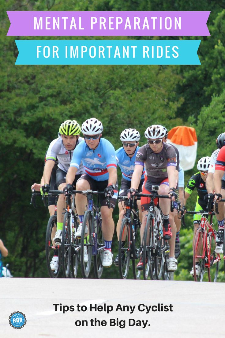 Mental Preparation For An Important Bike Ride Or Race Tips To