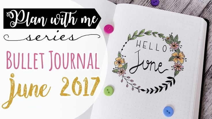 Plan with me! Bullet Journal JUNE 2017 - Pianifica con me! GIUGNO 2017