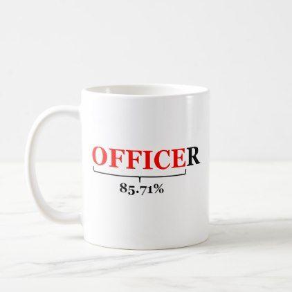 The Reality of being a military officer. Coffee Mug - office decor custom cyo diy creative