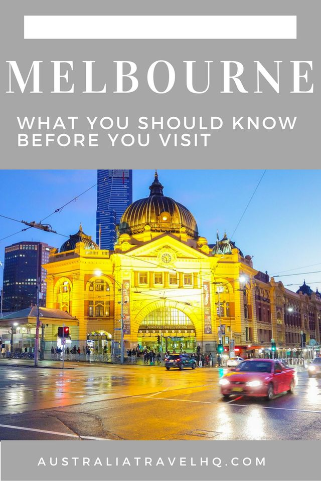 Melbourne: What You Should Know Before You Visit