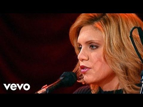 Alison Krauss and Union Station - Every Time You Say Goodbye - YouTube