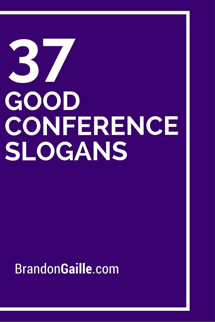 37 Good Conference Slogans