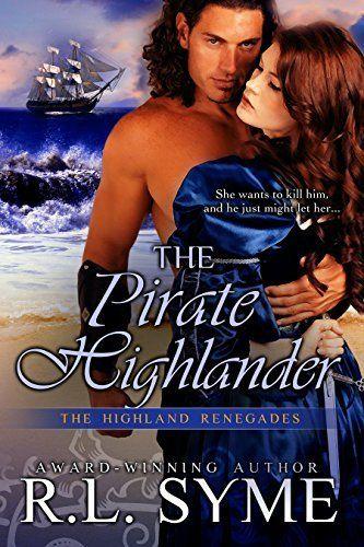 The Pirate Highlander (The Highland Renegades Book 3) by R. L. Syme, http://www.amazon.com/dp/B00LJ2STME/ref=cm_sw_r_pi_dp_6mjVtb0NF8VN4