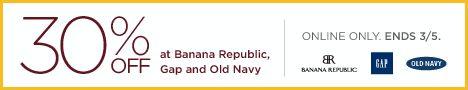 30% Off at Old Navy, Banana Republic and Gap - Coupon Inside