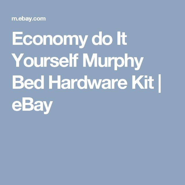 Economy do it yourself murphy bed hardware kit ebay diy economy do it yourself murphy bed hardware kit ebay diy projects pinterest murphy bed hardware murphy bed and hardware solutioingenieria Choice Image