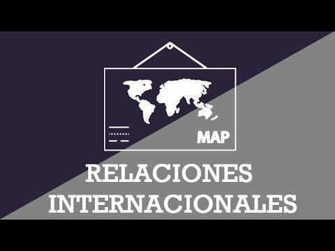 Relaciones Internacionales - YouTube