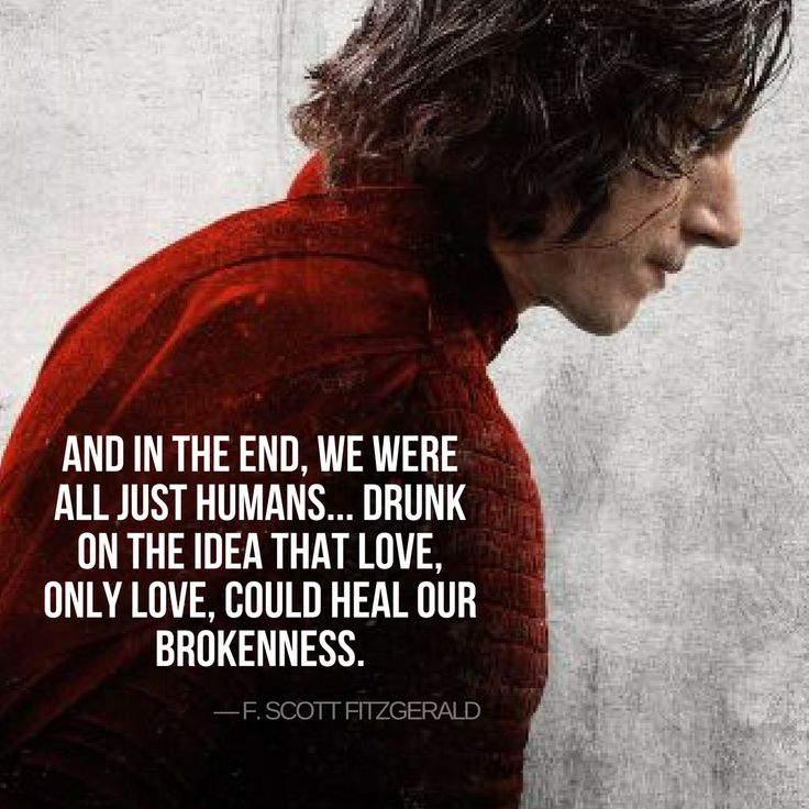 Only love could heal our brokenness. F. Scott Fitzgerald quote on red promo of Kylo Ren.