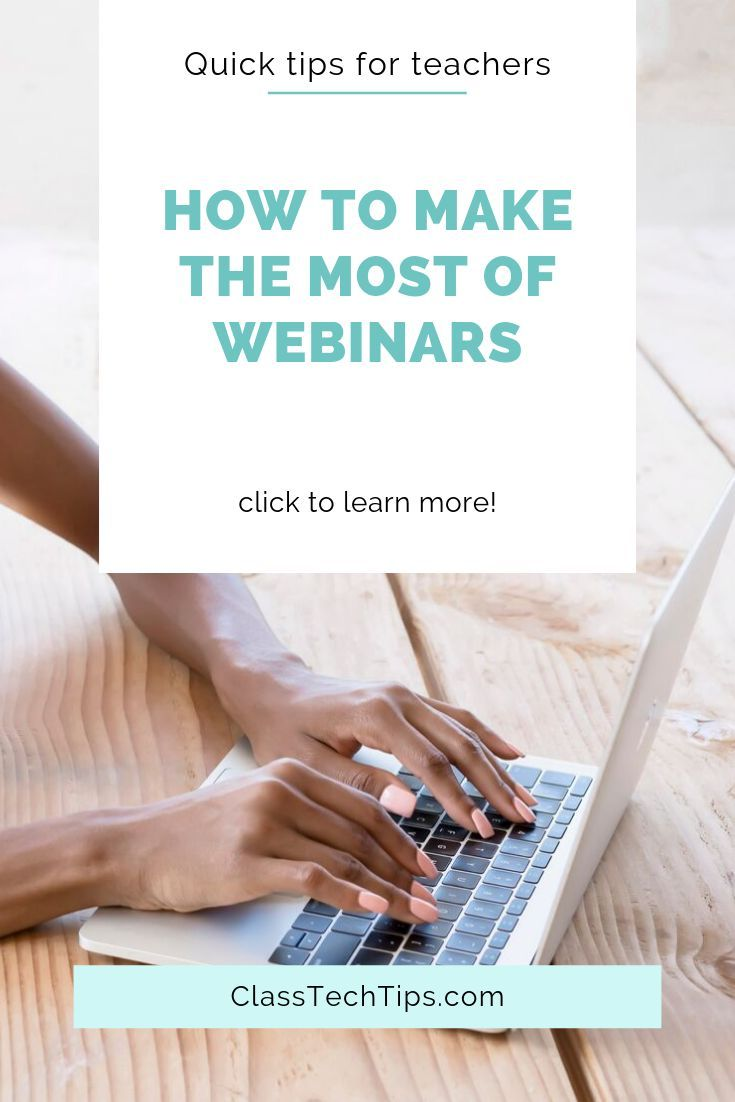 How To Make The Most Of Webinars Easy Edtech Podcast 019 Class Tech Tips Leadership Webinar Educational Technology