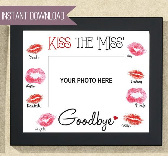 "Bridal Shower Sign Bachelorette Sign Kiss the Miss Goodbye 10"" x 8"""