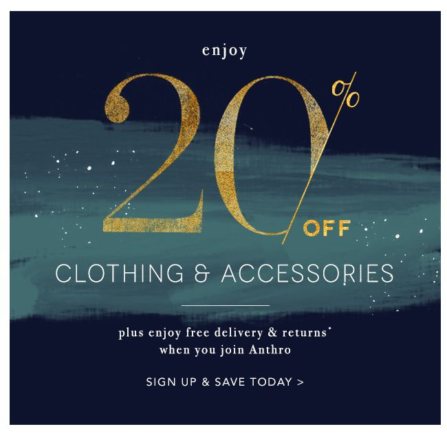 20% OFF: clothing & accessories exclusive.