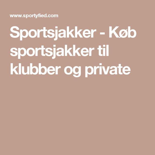 Sportsjakker - Køb sportsjakker til klubber og private