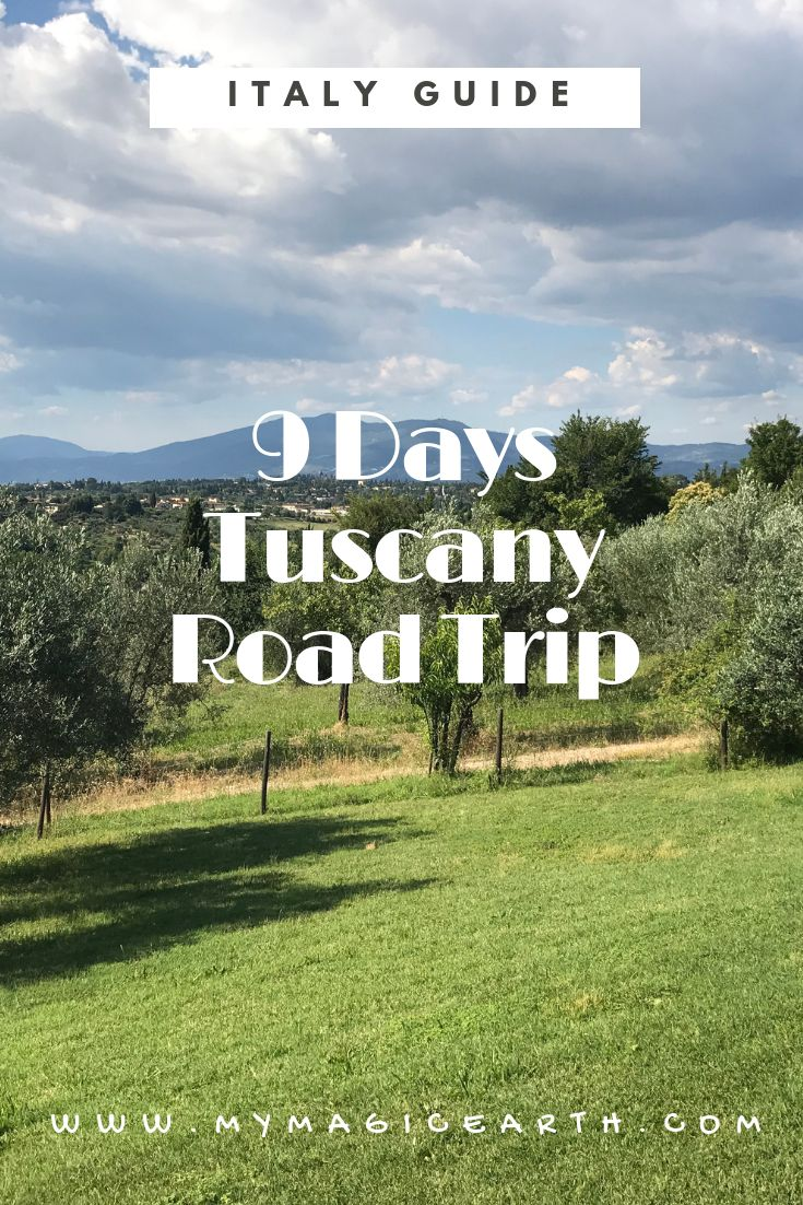 Tuscany, a 9-Day Itinerary for the Summer Visiting