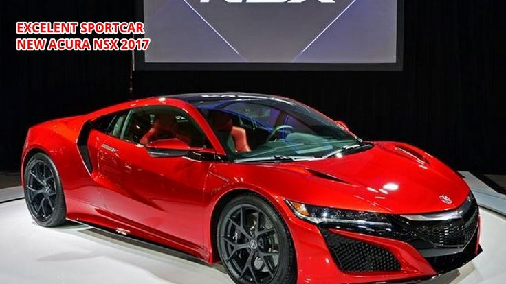 [HOT 2017 REVIEW!!] Acura NSX Supercar Highlights Review Specs, Interior...
