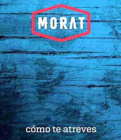 Cómo te atreves de Morat